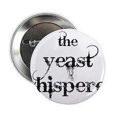 "Yeast Whisperer 2.25"" Button"