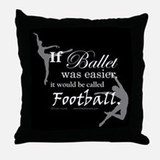 """If Ballet Was"" Throw Pillow"