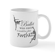 """If Ballet Was"" 2-sided Mug"