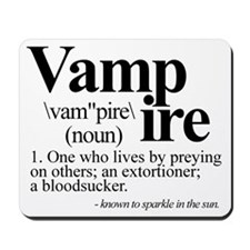 Definition of a Vampire Mousepad