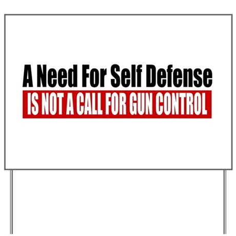 A Need for Self Defense Yard Sign