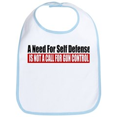 A Need for Self Defense Bib
