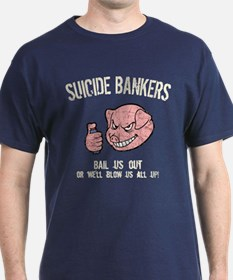 Suicide Bankers T-Shirt