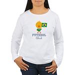 Brazil Soccer Futebol Chick Women's Long Sleeve T-