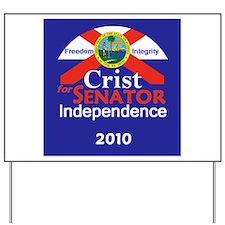 CRIST Independent Yard Sign