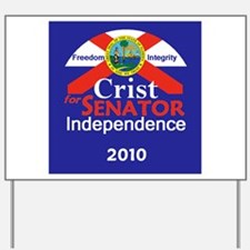 CRIST Independent Yard Sign