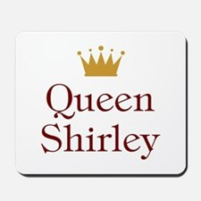 Queen Shirley Mousepad