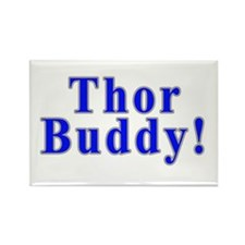 Thor Buddy! Rectangle Magnet