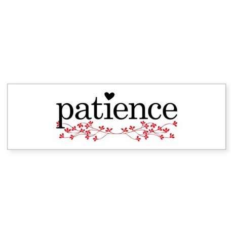 Patience Sticker (Bumper)