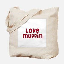 Love Muffin Tote Bag