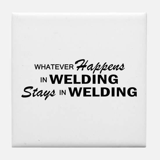 Whatever Happens - Welding Tile Coaster