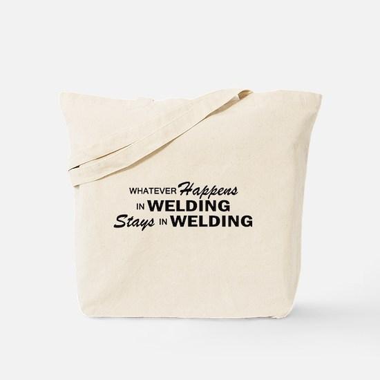 Whatever Happens - Welding Tote Bag