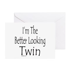 BETTER LOOKING TWIN Greeting Cards (Pk of 10)
