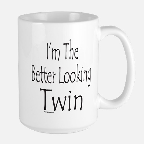 BETTER LOOKING TWIN Large Mug