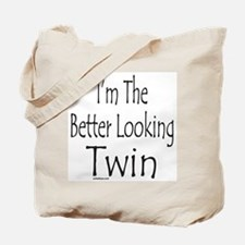 BETTER LOOKING TWIN Tote Bag
