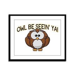 Owl Be Seein' Ya Framed Panel Print