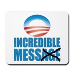 Incredible Mess Mousepad
