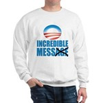 Incredible Mess Sweatshirt