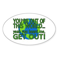 Get Out Of This World Decal