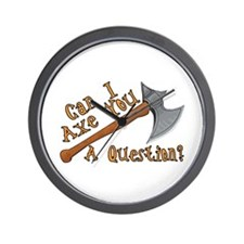 Axe You A Question Wall Clock