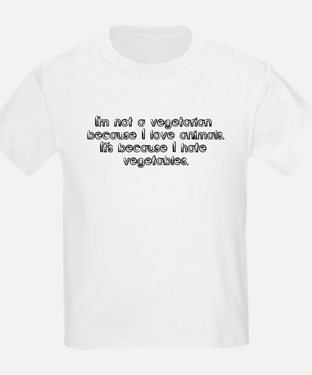 I'm not a vegetarian because  Kids T-Shirt