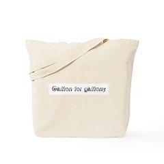 Glutton for gluttony. Tote Bag