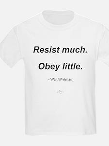 Resist much. Obey Little. T-Shirt
