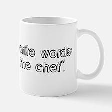 "My four favorite words: ""...g Mug"