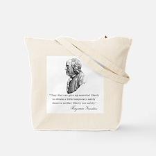Ben Franklin Liberty Quote Tote Bag