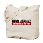 All Who Love Liberty Tote Bag