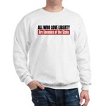 All Who Love Liberty Sweatshirt