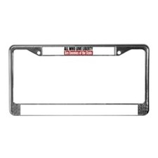 All Who Love Liberty License Plate Frame