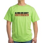 All Who Love Liberty Green T-Shirt