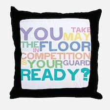 Take the floor Throw Pillow