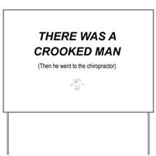There Was a Crooked Man ... C Yard Sign