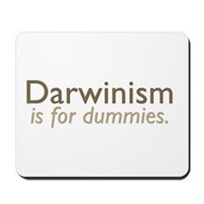 Darwinism is for dummies Mousepad