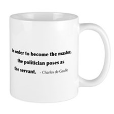 de Gaulle: In Order To Become Mug
