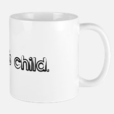 I am Julia's child. Mug