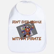 Don't Argh-ue With A Pirate Bib