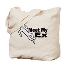 Meet My Ex Tote Bag
