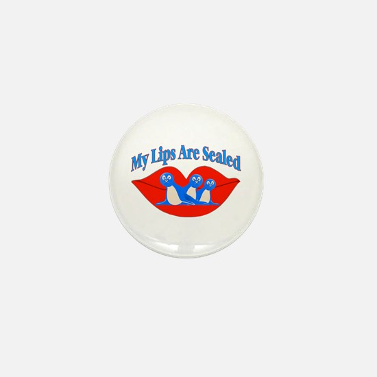 My Lips Are Sealed Mini Button