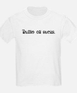 Truffle oil sucks. Kids T-Shirt