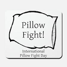 International Pillow Fight Day Mousepad