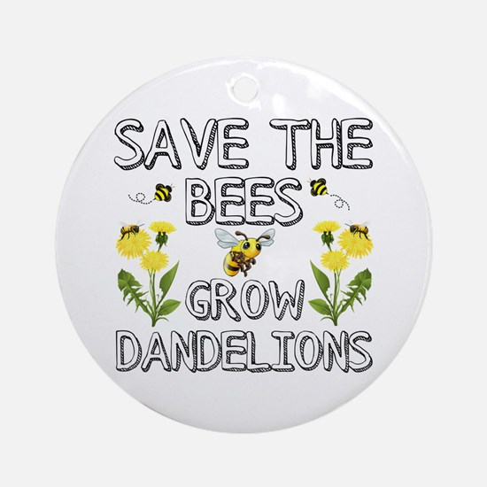 Save The Bees Grow Dandelions Round Ornament