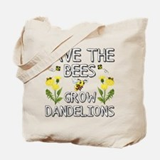 Save The Bees Grow Dandelions Tote Bag