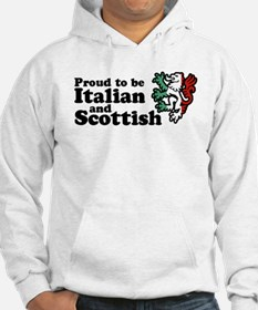 Scottish and Italian Hoodie