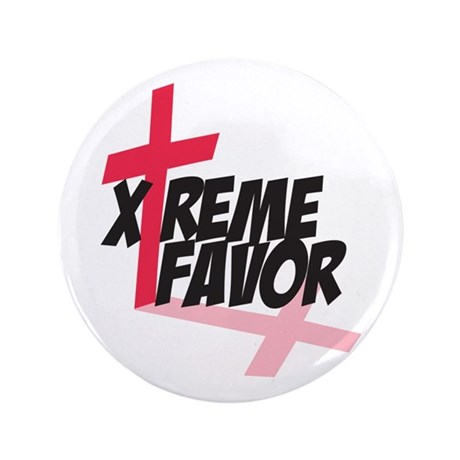"Xtreme Favor 3.5"" Button"