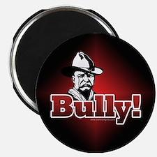 Bully!... Magnet