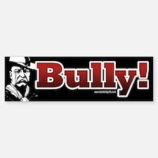 Bully!... Sticker (Bumper)