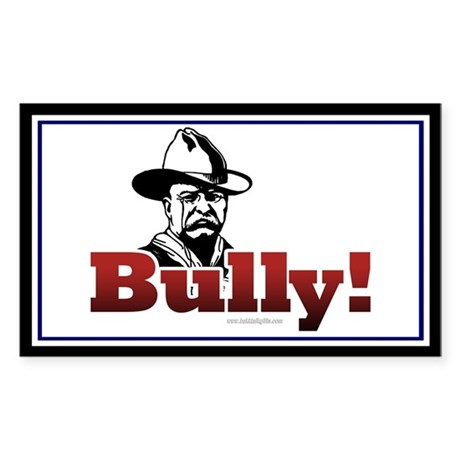 Bully!... Sticker (Rectangle)